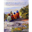 Image of cover of the book Mount Kearsarge: History, Stories, Legends and Folktales